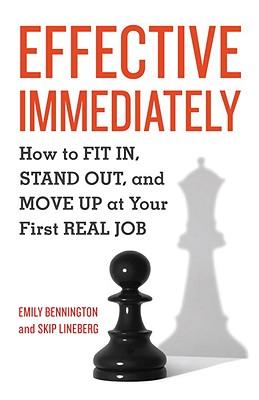 Effective Immediately By Bennington, Emily/ Lineberg, Skip